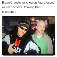 Bad, Breaking Bad, and Bryan Cranston: Bryan Cranston and Aaron Paul dressed  as each other's Breaking Bad  characters