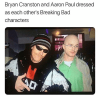 Bad, Breaking Bad, and Bryan Cranston: Bryan Cranston and Aaron Paul dressed  as each other's Breaking Bad  characters Follow @missmemeaholic for the funniest memes!