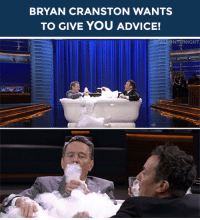 """<p><b>BRYAN CRANSTON WANTS TO GIVE YOU ADVICE!</b></p><p>Can't decide what to have for lunch? Don't know what to buy your mom for her birthday? Have no fear, Bryan Cranston might be able to give you some <a href=""""https://www.youtube.com/watch?v=99EVUWimnVM"""" target=""""_blank""""><b>'Unqualified Advice'</b></a>!</p><p>Send us your questions by <b>replying below</b> or submitting questions to our <a href=""""http://fallontonight.tumblr.com/ask"""" target=""""_blank""""><b>Tumblr Ask Box</b></a><b>!</b></p><p><b>Do you need advice from Bryan Cranston?</b></p>: BRYAN CRANSTON WANTS  TO GIVE YOU ADVICE!   NIGHT <p><b>BRYAN CRANSTON WANTS TO GIVE YOU ADVICE!</b></p><p>Can't decide what to have for lunch? Don't know what to buy your mom for her birthday? Have no fear, Bryan Cranston might be able to give you some <a href=""""https://www.youtube.com/watch?v=99EVUWimnVM"""" target=""""_blank""""><b>'Unqualified Advice'</b></a>!</p><p>Send us your questions by <b>replying below</b> or submitting questions to our <a href=""""http://fallontonight.tumblr.com/ask"""" target=""""_blank""""><b>Tumblr Ask Box</b></a><b>!</b></p><p><b>Do you need advice from Bryan Cranston?</b></p>"""