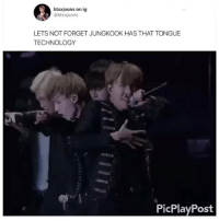 Tumblr, Blog, and Technology: btsxjoons on ig  @btsxjoons  LETS NOT FORGET JUNGKOOK HAS THAT TONGUE  TECHNOLOGY  PicPlayPost jungkoooooooookiee: ~ because we don't have enough footage of jungkook rapping ~ cr: btsxjoons