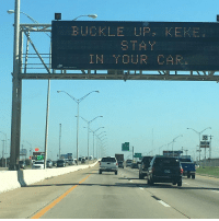 Buckle, Car, and Stay: BUCKLE UP, KE  STAY  IN YOUR CAR.