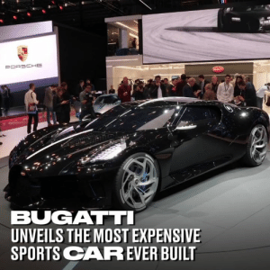 Valued at a whopping £12 million, the Bugatti 'La Voiture Noire' is the most expensive sports car ever made 😳😳: BUGATT  UNVEILS THE MOST EXPENSIVE  SPORTS CAREVER BUIL Valued at a whopping £12 million, the Bugatti 'La Voiture Noire' is the most expensive sports car ever made 😳😳