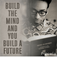 Memes, Prince, and 🤖: BUILD  THE  MIND  AND  YOU  BUILD A  FUTURE  Prince  Ea Reading is fundamental.