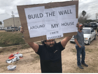Memes, My House, and House: BUILD THE WALL  AROUND  MY HOUSE  I HATE  EVERYONE Me too buddy via /r/memes http://bit.ly/2HfruRk