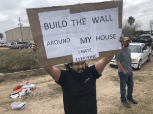 Dank, Memes, and My House: BUILD THE WALL  AROUND  MY HOUSE  I HATE me irl by sigh_zip MORE MEMES