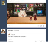 shittyidea:  This is wonderful: bunnyfood memewhore Follow  150 notes  shittyidea shittyidea  shittyidea  Hire gerbils to help you file your taxes  shittyidea:  This is wonderful