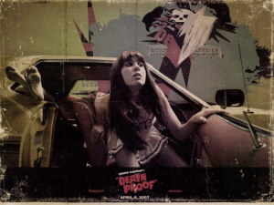 10 years ago today, April 6th 2007, Quentin Tarantinos movie, Death Proof, starring Kurt Russell and Rosario Dawson was released in theaters: BUR  ws start at DUSK  QUENTIN TARANTINO'S  DEAH  APRIL 2007 10 years ago today, April 6th 2007, Quentin Tarantinos movie, Death Proof, starring Kurt Russell and Rosario Dawson was released in theaters