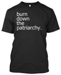 """Click, College, and Tumblr: burn  down  the  patriarchy. <p><a href=""""http://friendly-neighborhood-patriarch.tumblr.com/post/161779656577/feminismisahatemovement-socialjust-ish"""" class=""""tumblr_blog"""">friendly-neighborhood-patriarch</a>:</p>  <blockquote><p><a href=""""http://feminismisahatemovement.tumblr.com/post/56860591266/socialjust-ish-carcinology-i-forgot-i-made"""" class=""""tumblr_blog"""">feminismisahatemovement</a>:</p><blockquote> <p><a class=""""tumblr_blog"""" href=""""http://socialjust-ish.tumblr.com/post/56821017730/carcinology-i-forgot-i-made-this-shirt-but-i"""">socialjust-ish</a>:</p> <blockquote> <p><a class=""""tumblr_blog"""" href=""""http://carcinology.tumblr.com/post/56813510245"""">carcinology</a>:</p> <blockquote> <p>i forgot i made this shirt but i DID</p> <p><a href=""""http://teespring.com/patriarchy"""">go publicly declare your need to burn down the patriarchy by reserving this t-shirt ten times</a></p> <p>(and also help a poor college student out during this next semester okay)</p> </blockquote> <p>Well I mean if you're going to commit arson, I suppose committing arson on imaginary societal constructs is the way to go.</p> </blockquote> <p>I'm also thinking of burning down Hobbiton, Narnia and the Land of Oz. My therapist says those will be OK.</p> </blockquote>  <p>Pls don't burn down my apartment</p></blockquote>  <p>Guys click the link 😂😂😂</p>"""