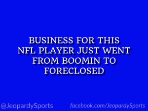 "Facebook, Nfl, and Sports: BUSINESS FOR THIS  NFL PLAYER JUST WENT  FROM BOOMIN TO  FORECLOSED  @JeopardySports facebook.com/JeopardySports ""Who is: Antonio Brown?"" #JeopardySports #Bills https://t.co/Fjs26VEqkL"