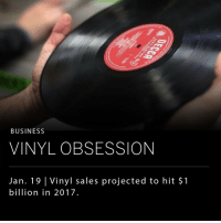 In the age of music streaming services, Vinyl records are poised to drive significant revenue to the music industry in 2017. The physical format is projected to rake in $1 billion globally this year, according to a new Financial Times report.: BUSINESS  VINYL OBSESSION  Jan. 19 Vinyl sales projected to hit $1  billion in 2017. In the age of music streaming services, Vinyl records are poised to drive significant revenue to the music industry in 2017. The physical format is projected to rake in $1 billion globally this year, according to a new Financial Times report.