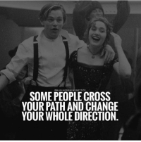 Love, Memes, and Cross: BUSINESSMINDSET1O1  SOME PEOPLE CROSS  YOUR PATH AND CHANGE  YOUR WHOLE DIRECTION Love this one Via - @businessmindset101