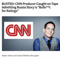 "fakenews cnn: BUSTED: CNN Producer Caught on Tape  Admitting Russia Story is ""Bulls**t  for Ratings""  CN  Project Veritas and James O'Keefe strike again! fakenews cnn"
