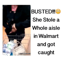Memes, Mtv, and Ratchet: BUSTED!!!  She Stole a  Whole aisle  in Walmart  and got  caught  @home Ofnoch How did she put a whole aisle on her body 😂😂 • Follow @homeofnochill for more IG BACKUP PAGE : @homeofnochilltv SNAPCHAT : HOMEOFNOCHILL TWITTER : homeofnochill YOUTUBE : HOMEOFNOCHILL . • • • • ➖➖➖➖➖➖➖➖➖➖➖➖➖➖➖➖➖ drake mtv keepingupwiththekardashians fifthharmony yeezy gym weed kimkardashian kanyewest jayz justinbieber photooftheday picoftheday like4like chrisbrown nochill meekmill nickiminaj snoopdogg kyliejenner photooftheday lol souljaboy theweeknd ratchet camilacabello beyonce rihanna youngma mileycyrus ➖➖➖➖➖➖➖➖➖➖➖➖➖➖➖➖