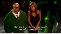 Club, Turtle, and Clubbing: But am I not turtley enough  for the Turtle Club?