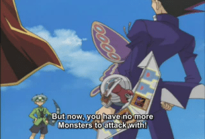 Gif, Target, and Tumblr: But now, you have no more  Monsters to attack with! threatandormenace: aku-no-homu: the best episode of yugioh is when he kills a child