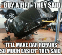 "Ouch... Car Throttle: BUY A LIFT THEY SAID  ""ITLL MAKE CAR REPAIRS  SO MUCH EASIER THEY SAID Ouch... Car Throttle"