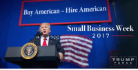 SMALL BUSINESS WEEK 2017 -- This week we celebrate and honor America's small business owners. They work incredibly hard to bring jobs and prosperity to our communities, and we are going to help them continue to grow and thrive! http://bit.ly/2p2cyZ3: Buy American Hire American  Small Business Week  2 O 17  TRUMP  PEN CE SMALL BUSINESS WEEK 2017 -- This week we celebrate and honor America's small business owners. They work incredibly hard to bring jobs and prosperity to our communities, and we are going to help them continue to grow and thrive! http://bit.ly/2p2cyZ3