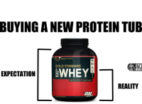 They're almost becoming as disappointing as chip packets.   Gym Memes: BUYING A NEW PROTEIN TUB  GYM  GOLD STANDARD  EXPECTATION  BWHEY  MENES  REALITY  ON They're almost becoming as disappointing as chip packets.   Gym Memes