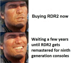 Ps4, Space, and Waiting...: Buying RDR2 now  Waiting a few years  until RDR2 gets  remastered for ninth  generation consoles When you dont have enough memory space on your PS4