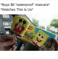 """Memes, Watches, and 🤖: *Buys $6 """"waterproof"""" mascara*  *Watches This Is Us* dying (@freerefills - @rduggerd)"""