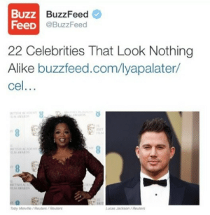 News, Target, and Tumblr: Buzz  BUZZBuzzFeed  FeeD  @BuzzFeed  22 Celebrities That Look Nothing  Alike buzzfeed.com/lyapalater/  cel.  ER  AWARDS  Toby Melvie/Reuters/Reuter  Lucas Jackson/Reuters thatfunnyblog:  must be a really slow news day..