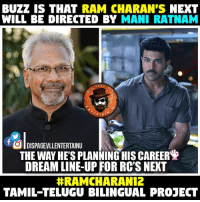 Memes, Rams, and 🤖: BUZZ IS THAT  RAM CHARAN'S NEXT  WILL BE DIRECTED BY  MANI RATNAM  PAGE  ERTAI  f OlDISPAGEVILENTERTAINU  THE WAY HES PLANNINGHIS CAREERE  DREAMLINE-UP FOR RC'S NEXT  HRAMCHIARAN12  TAMIL TELUGU BILINGUAL PROJECT #RC12-#RamCharan-#ManiRatnam One more time he's becoming the world's greatest lover😍 waiting❤️❤️❤️ Next with Koratala Siva & Krish