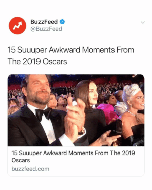 We'll never forget you, 2019 Oscars. Link in bio 🏆🎬: BuzzFeed <  @BuzzFeed  15 Suuuper Awkward Moments From  The 2019 Oscars  15 Suuuper Awkward Moments From The 2019  Oscars  buzzfeed.com We'll never forget you, 2019 Oscars. Link in bio 🏆🎬