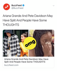 """Alexa, pause Pete Davidson."" Head to our Story and see everyone's reaction to the breakup of the century 💔😢: BuzzFeed  @BuzzFeed  Ariana Grande And Pete Davidson May  Have Split And People Have Some  THOUGHTS  omg  DEL  Ariana Grande And Pete Davidson May Have  Split And People Have Some THOUGHTS  buzzfeed.com ""Alexa, pause Pete Davidson."" Head to our Story and see everyone's reaction to the breakup of the century 💔😢"