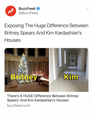 In case you ever wondered how two VERY different celebrity houses look. Link in bio 🏡: BuzzFeed  @BuzzFeed  Exposing The Huge Difference Between  Britney Spears And Kim Kardashian's  Houses  im  There's A HUGE Difference Between Britney  Spears' And Kim Kardashian's Houses  buzzfeed.com In case you ever wondered how two VERY different celebrity houses look. Link in bio 🏡