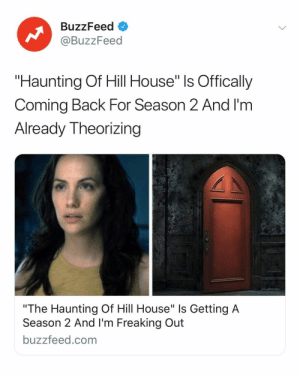 "I'm ready to get spooked again. Link in bio for all the deets we know 👻: BuzzFeed  @BuzzFeed  ""Haunting Of Hill House"" ls Offically  Coming Back For Season 2 And I'm  Already Theorizing  ""The Haunting Of Hill House"" Is Getting A  Season 2 And I'm Freaking Out  buzzfeed.com I'm ready to get spooked again. Link in bio for all the deets we know 👻"
