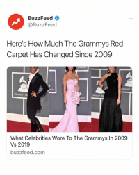 10 years makes a difference. Link in bio. 👀: BuzzFeed  @BuzzFeed  Here's How Much The Grammys Red  Carpet Has Changed Since 2009  AWARDS  GRAMMY  ARDS  GRAMMY A  GRAMMY Aw  ARDS  What Celebrities Wore To The Grammys In 2009  Vs 2019  buzzfeed.com 10 years makes a difference. Link in bio. 👀