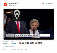 Meme, Memes, and Buzzfeed: BuzzFeed  @BuzzFeed  LIVE  DEBATE  ELECTION 2016  2016 PRESIDENTIAL DEBATE  LIKES  9,619  13,934  6:41 PM 9 Oct 2016  14K  Follow Funniest Memes of the Second Presidential Debate: http://abt.cm/2dCUiT3