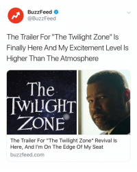 """The cast... the music... I'M READY. Watch the trailer ➡️ Link in bio.: BuzzFeed  @BuzzFeed  The Trailer For """"The Twilight Zone"""" Is  Finally Here And My Excitement Level ls  Higher Than The Atmosphere  The  WILIGHT  ZONE  The Trailer For """"The Twilight Zone"""" Revival Is  Here, And I'm On The Edge Of My Seat  buzzfeed.com The cast... the music... I'M READY. Watch the trailer ➡️ Link in bio."""