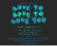 Hello, Love, and Memes: BuzzFEED LIVE PRESENTS  LOVE TO  LOVE TO  LOVE  VARY 4th, 20lt  THE ELL HOUSE  I14 1 h STREET BRooKLYN 7 PM  TICKETS $6  SIO  IN ADVANCE  AT THE oooA  ENA WAITHE  PARNA  RLA ATT  ELLASSAI  TENNY ZHAN  Pin GRACE S  SunME  PELMAN HELLO DO YOU LOVE ME AND LIVE NEAR NEW YORK AND WANT TO SEE ME AND A BUNCHA COOL PEOPLE IN PERSON? Come to BuzzFeed Live! February 4th at the Bell House in Brooklyn!  Tickets: https://buzzfeedliveloveyou.eventfarm.com/event/7fff5387-0000-4569-a00d-3f053d2506e4