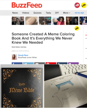 dylaaannn: helplessly-devoted:  peony-imnida: 2016 is back and isn't done fucking with us yet whoever gets me this for my birthday can take my ass home  i added the coupon'pepe' as a joke : BUZZFeeD  NewsVideos Quizzes Tasty DIY MoreGet Our App  izzes Tasty DIY More Get  Someone Created A Meme Coloring  Book And It's Everything We Never  Knew We Needed  In  God bless memes.  posted on Jan. 10, 2017, at 10:37 a.m.  Farrah Penn  BuzzFeed Junior Writer   Meme Bible  f a doo wore  uke this?  or like this? dylaaannn: helplessly-devoted:  peony-imnida: 2016 is back and isn't done fucking with us yet whoever gets me this for my birthday can take my ass home  i added the coupon'pepe' as a joke
