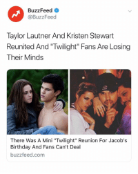"""I didn't know I needed to see this today. All the pics 📸 Link in bio 👀🐺: BuzzFeed o  @BuzzFeed  Taylor Lautner And Kristen Stewart  Reunited And """"Twilight"""" Fans Are Losing  Their Minds  There Was A Mini """"Twilight"""" Reunion For Jacob's  Birthday And Fans Can't Deal  buzzfeed.com I didn't know I needed to see this today. All the pics 📸 Link in bio 👀🐺"""