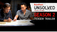 """""""We're back."""" Season 2 of Unsolved's True Crime is almost here! 😱 The new season premieres on 7-28 at 3 pm. PT. Tune in on BuzzFeed Blue. unsolved truecrime: BuzzFeeD  UNSOLVED  TRUE CRIME  EASON2  TEASER TRAILER """"We're back."""" Season 2 of Unsolved's True Crime is almost here! 😱 The new season premieres on 7-28 at 3 pm. PT. Tune in on BuzzFeed Blue. unsolved truecrime"""