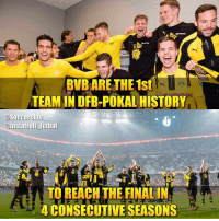 Club, Memes, and Soccer: BVBARETHE 1st  TEAMIN DFB-POKAL HISTORY  @Soccer Club  @Instatroll futbol  TO REACH THE FINALIN  CONSECUTIVE SEASONS BVB 🙌🏻