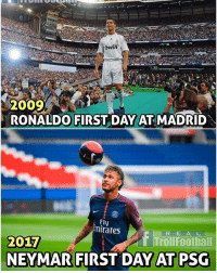 Difference 👍🙏: bwin  2009  RONALDO FIRST DAY AT MADRID  Fly  irates  R E A L  TrollFootball  2017  NEYMAR FIRST DAY AT PSG Difference 👍🙏