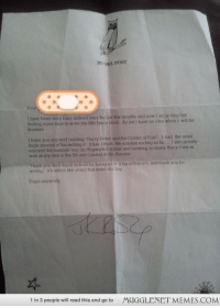 "<p>I just found this. I wrote to J.K Rowling when I was ten and received this back. I know the same letter was sent to everyone who probably wrote to her but it brought back a lot of memories from how much I loved Harry Potter. <a href=""http://ift.tt/1lRcrr8"">http://ift.tt/1lRcrr8</a></p>: BY  I have been very busy indeed over the last few months and now I am at long last  inding some time to write the fifth Harry book. As yet I have no idea when it will be  finished  I  hope you enjoyed reading  ""Harry Potter and the Coblet of Fire""  I had the usual  huge amount of fun writing it. It has, I think, the scariest ending so far... 1 also greatly  enjoyed the summer tour on Hogwarts Express and meeting so many Harry Fans as  well as my visit to the US and Canada in the Autumn  Thank you very much indeed lor being uth a fan of Harry's, and thank you for  writing It's letters like yours that make my day  Yours sincerely  1 in 3 people will read this and go to MUGGLENET MEMES.COM <p>I just found this. I wrote to J.K Rowling when I was ten and received this back. I know the same letter was sent to everyone who probably wrote to her but it brought back a lot of memories from how much I loved Harry Potter. <a href=""http://ift.tt/1lRcrr8"">http://ift.tt/1lRcrr8</a></p>"