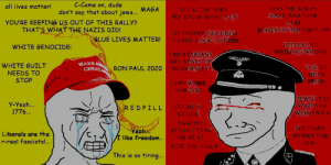 👌👌👌👌👌👌💯💯💯💯💯SIEG HAIL👌👌👌👌👌👌👌👌🅱️🅱️🅱️🅱️🅱️🅱️: C-Come on, dude  all lives matter!  FLCK THE TE WS  WF KNOW WHAT SUP  IAS THE KIKFS  don't say that about iews.. MAGA  RACE WAR NOW  14 88  BOOTS ON THE (OROUND  YOU'RE KEEPING US OUT OF THIS RALLY?  THATS WHAT THE NAZIS DID!  FOONOMY TATLORED  O THP VOLK S NEEDS  BLUE LIVES MATTER!  HITLERDI  NOTHING WRONG  WHITE GENOCIDE  TIBERTARANS  ARE APART OF  MODERNITY  MAKEA  GREAT  WHITE GUILT  NEEDS TO  STOP  GEIL  ONY  PRIDE  RON PAUL 2020  (OPS WORK  OROG  HEWNIT ED  STAIFS OF  WEIMERICA  y-Yea...  1776...  1RLMP  A CUCK  REDPILL  FASCIST  ΜΠITΑRY  eah  I like freedom...  REVOL TION  OR BUST  Liberals are the  WORKS FOR  r-real fa  s!...  ZOG  RIDE THE 1IGER  This is so tiring... 👌👌👌👌👌👌💯💯💯💯💯SIEG HAIL👌👌👌👌👌👌👌👌🅱️🅱️🅱️🅱️🅱️🅱️