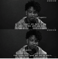 11+ 21 Savage Quotes