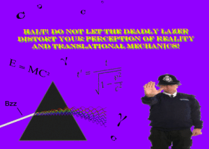 """BEWARE OF THE c: C  HALT DO NOT LET""""  DISTORT YOURPERCEPTION OF REALITY  AND TRANSLATIONAL MECHANIES!  E DEADLY LAZER  E = MC2  Bzz  Y BEWARE OF THE c"""