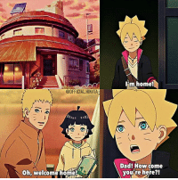 Anime, Dad, and Life: C1  I'm home!  @OFFICIAL HINATA  Dad! How come  you're here?!  Oh,welcome home! ⠀⠀⠀ I really hate my life sometimes :v ⠀⠀⠀ ▸▸ Boruto: Naruto Next Gen. Episode 15 ⠀⠀⠀ [ HinataUzumaki NarutoUzumaki BorutoUzumaki HimawariUzumaki Uzumaki NaruHina Love Anime]