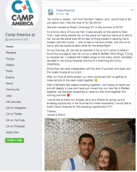 America, Community, and Crying: CA  CA Camp America  CM 27 mins  My name is James, I am from Northern Ireland, and I would love to tell  you about how I met the love of my life Shinin!  We both worked at Green Chimneys NY in the summer of 2018!  AMERICA  It's a funny story of how we met, it was actually on the plane to New  Camp America  @campamerica69  York, I was sitting beside her on the plane but was too nervous to talk to  her, but as the plane took off my fear of flying kicked in causing me to  scream (and fart loudly...), she turned to me and smiled, told me not to  worry, and we spoke to each other for the entire flight!  On our first day off, we had all planned a trip to NYC which is where l  found the courage to ask her out on a date to Buffalo Wild Wings. Trying  to impress her, I ordered the hottest wings on the menu which ultimately  resulted in me crying however she found it charming and funny  (thankfully)  Since then we were inseparable until the end of summer and even won  the cutest couple at our prom.  After our time at camp ended, our story continued with us getting to  travel across to the west coast together  After a fantastic few weeks traveling together, I am happy to report we  are still deeply in love and have just moved into our new flat in Belfast  Home  Photos  Videos  Posts  Events  About  Community  Jobs  Info and ads  CA on Instagram  CA on Twitter  CA on YouTube  CA on Pinterest  Apply Now  coming summer  I would like to thank our bosses Jerry and Shane for giving us this  amazing opportunity in the Summer but most importantly I would like to  thank Camp America for this amazing opportunity!!!!!!  Thanks,  James & Shinin  Create a Page