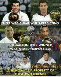 An era of dominance by Messi and CR7 https://t.co/LfItxkSrko: CA  THERE WAS A TIMEWHEN PREDICTING  TROLL  FOOTBALL  FOOTBALL.HD  OOTBALL.HD  THE BALLON D'OR WINNER  WAS NEARLY IMPOSSIBLE  AND NOW IT S A PROPERTY OF  THESE TWO LEGENDS An era of dominance by Messi and CR7 https://t.co/LfItxkSrko