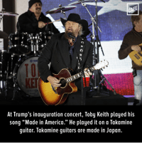 "Memes, Guitar, and 🤖: CAFE  At Trump's inauguration concert, Toby Keith played his  song ""Made in America."" He played it on a Takamine  guitar. Takamine guitars are made in Japan. The inauguration jokes are just writing themselves."