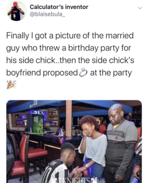 You can see the pain on his face 😭😂: Calculator's inventor  TATUN  @blaisebula_  Finally I got a picture of the married  guy who threw a birthday party for  his side chick..then the side chick's  boyfriend proposed & at the party  SCEN  7KNICHTSA You can see the pain on his face 😭😂