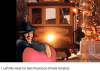 """Tumblr, Blog, and Heart: Califo  an Ness Ave  ree  I Left My Heart in San Francisco (Frank Sinatra) <p><a href=""""http://electoralcollege.tumblr.com/post/160987754963/frank-look-out"""" class=""""tumblr_blog"""">electoralcollege</a>:</p> <blockquote><p>FRANK LOOK OUT</p></blockquote>"""