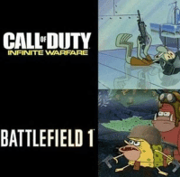 Battlefield: CALL DUTY  INFINITE WARPARE  BATTLEFIELD 1